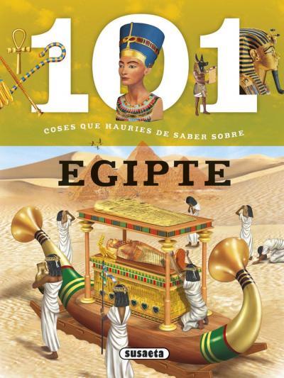 101 coses que hauries de saber sobre Egipte