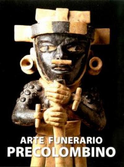 9788493762605 Arte funerario precolombino