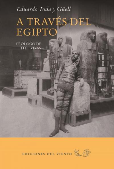A través del Egipto Eduardo Toda y Gúell
