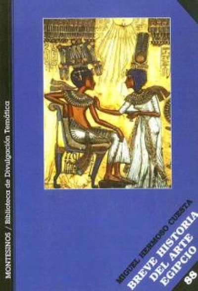 Breve historia del arte egipcio.