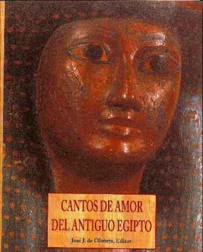 Cantos de amor del antiguo Egipto