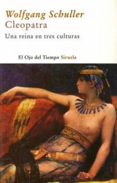 Cleopatra. Una reina en tres culturas