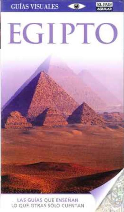Egipto. Guias visuales El Pais Aguilar