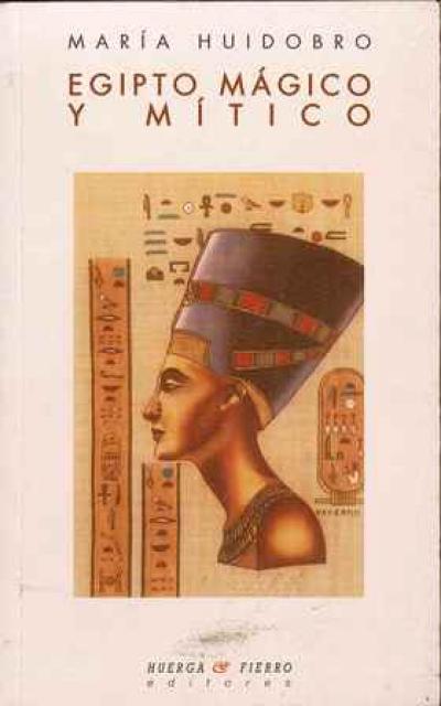 Egipto magico y mitico