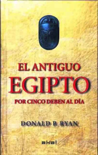 El antiguo Egipto por cinco
