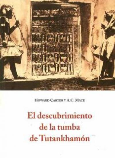 El descubrimiento de la tumba de Tutankhamón