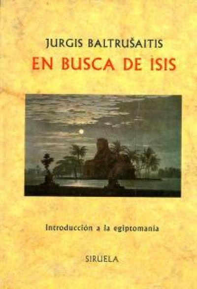 En busca de Isis. Introducción a la egiptomanía