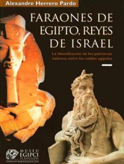 Faraones de Egipto, Reyes de Israel. La identificación de los patriarcas hebreos entre los nobles egipcios