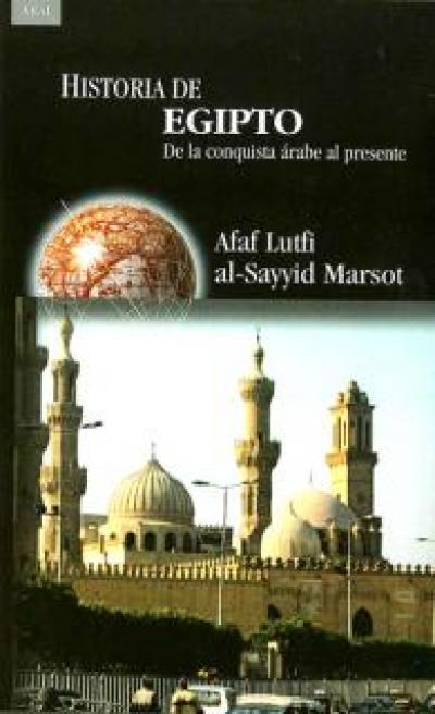 Historia de Egipto. De la conquista árabe al presente
