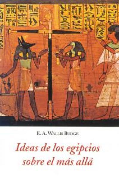 Ideas de los egipcios sobre el más allá