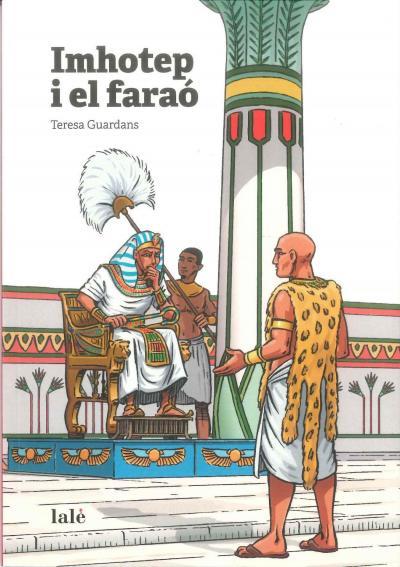 Imhotep i el faraó   Lalè   Teresa Guardans