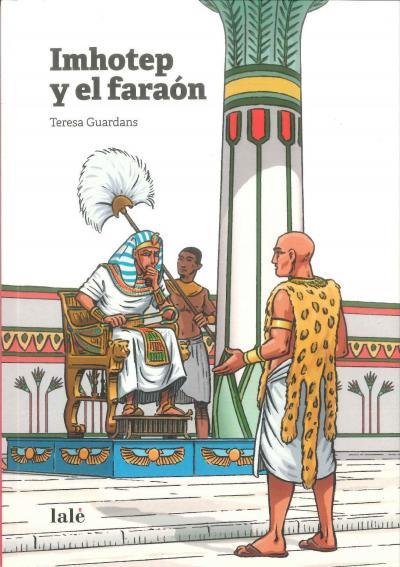 Imhotep y el faraón   Lalè   Teresa Guardans