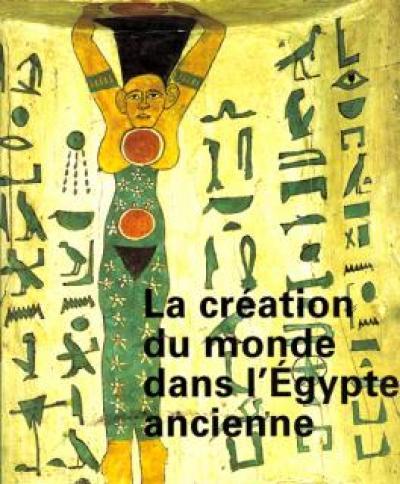 La création du monde dans l'Égypte ancienne