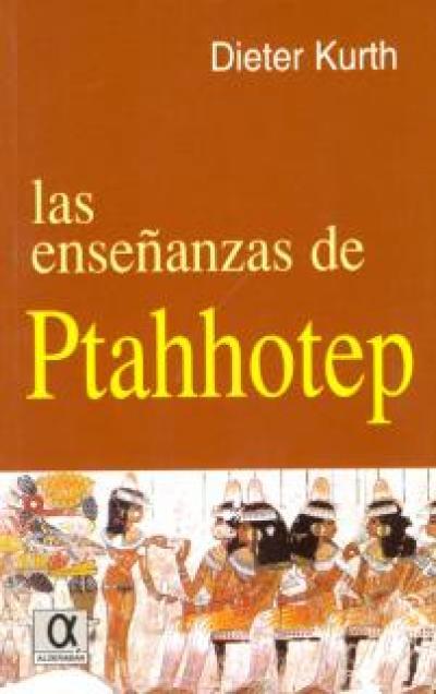 Las enseñanzas de Ptahotep