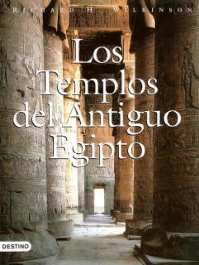 Los templos del antiguo Egipto
