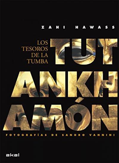 Los tesoros de la tumba de Tutankhamón