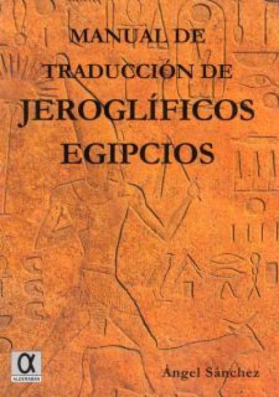 Manual de traducción de jeroglíficos egipcios
