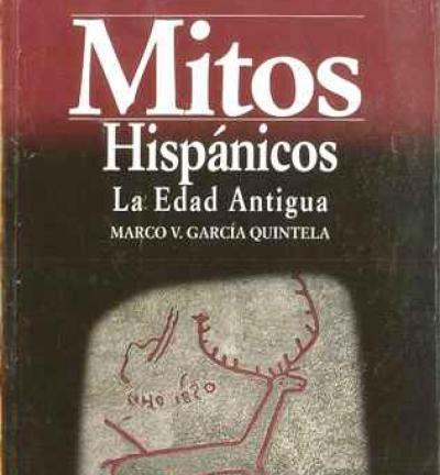 Mitos hispánicos, la edad antigua.