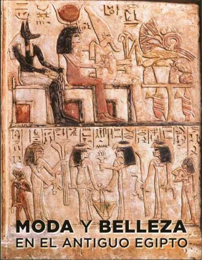Moda y belleza en el antiguo Egipto