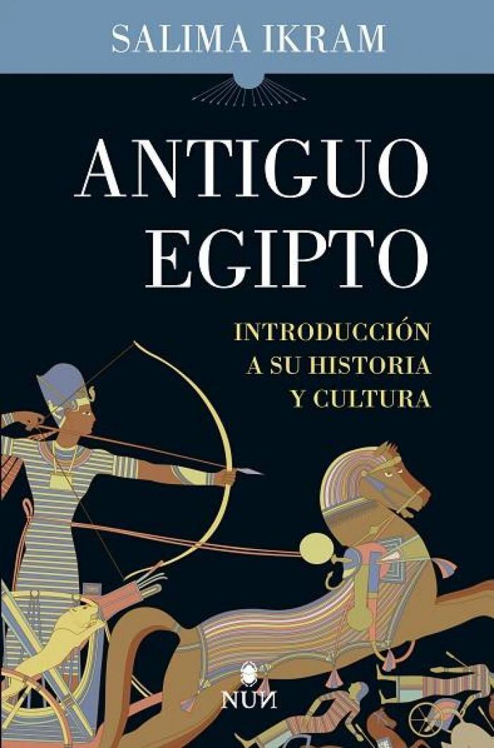 9788418346859 Antiguo Egipto Introducción a su historia y cultura - Salima Ikram