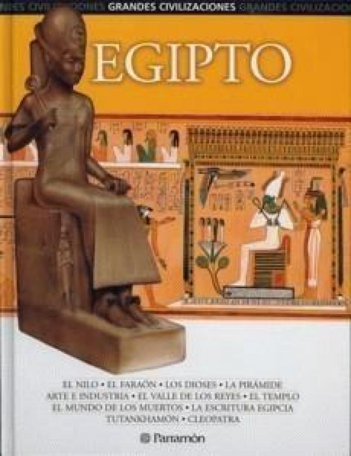 Egipto. Grandes civilizaciones