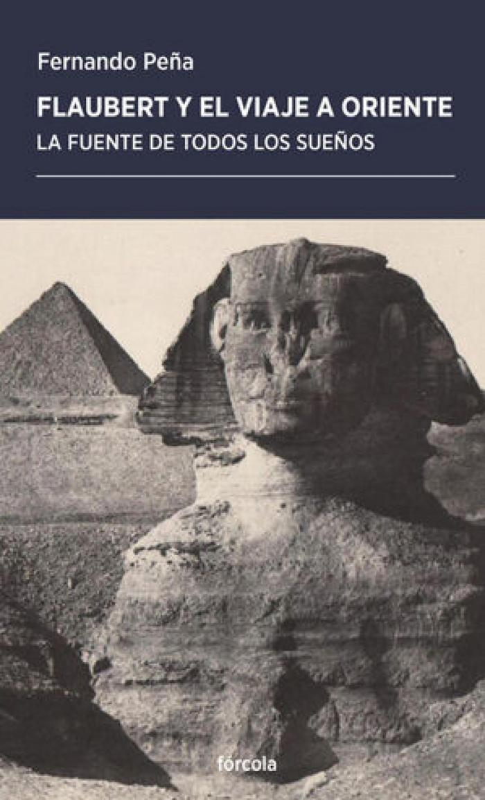 Flaubert y el viaje a Oriente