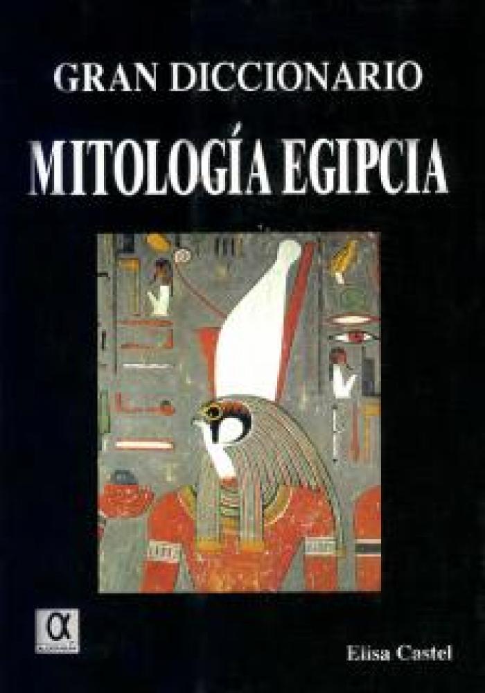 Gran diccionario de mitología egipcia