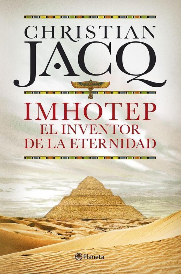 imhotep el inventor de la eternidad_christian jacq