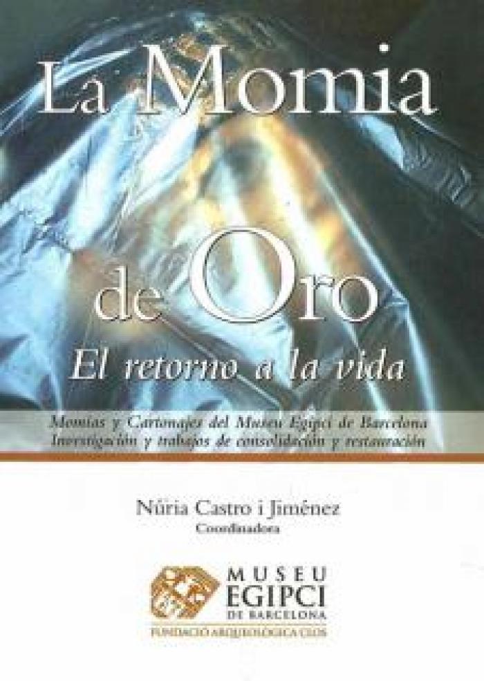 La Momia de Oro. El retorno a la vida
