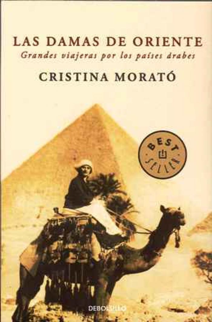 Las damas de Oriente. Grandes viajeras por los países árabes