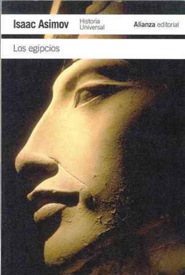 Los egipcios. Historia universal ASIMOV