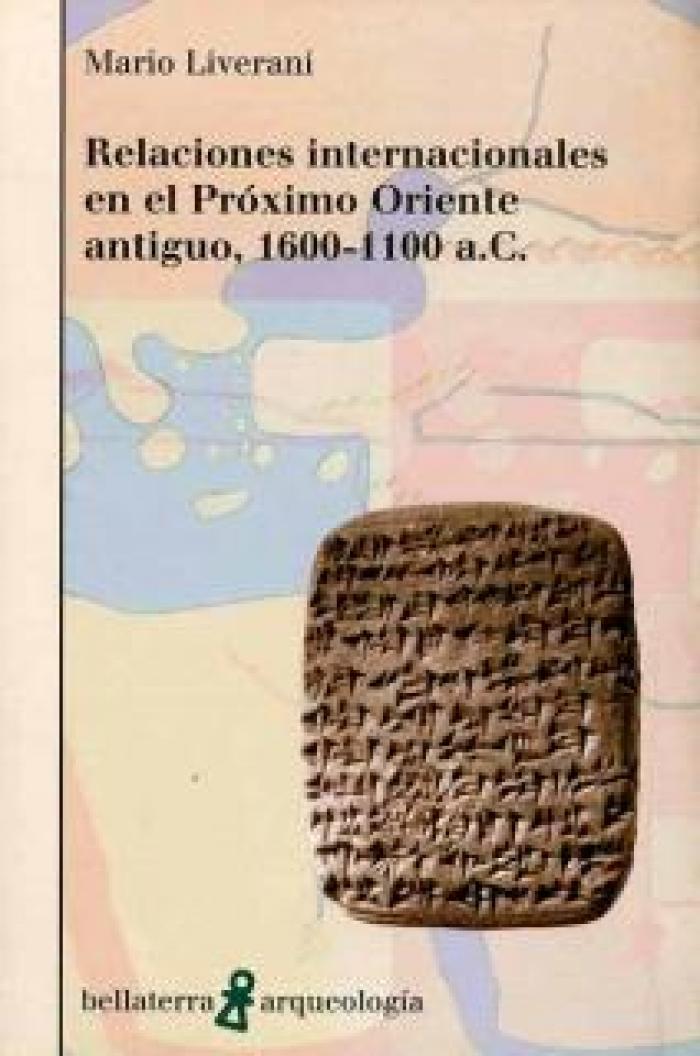 Relaciones internacionales en el Próximo Oriente antiguo. 1600-1100 a.C.